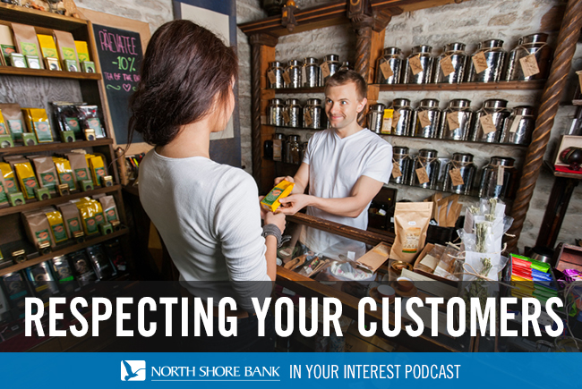 Podcast - Respecting Your Customers