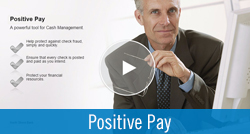 Business Online Banking Positive Pay Video Demo